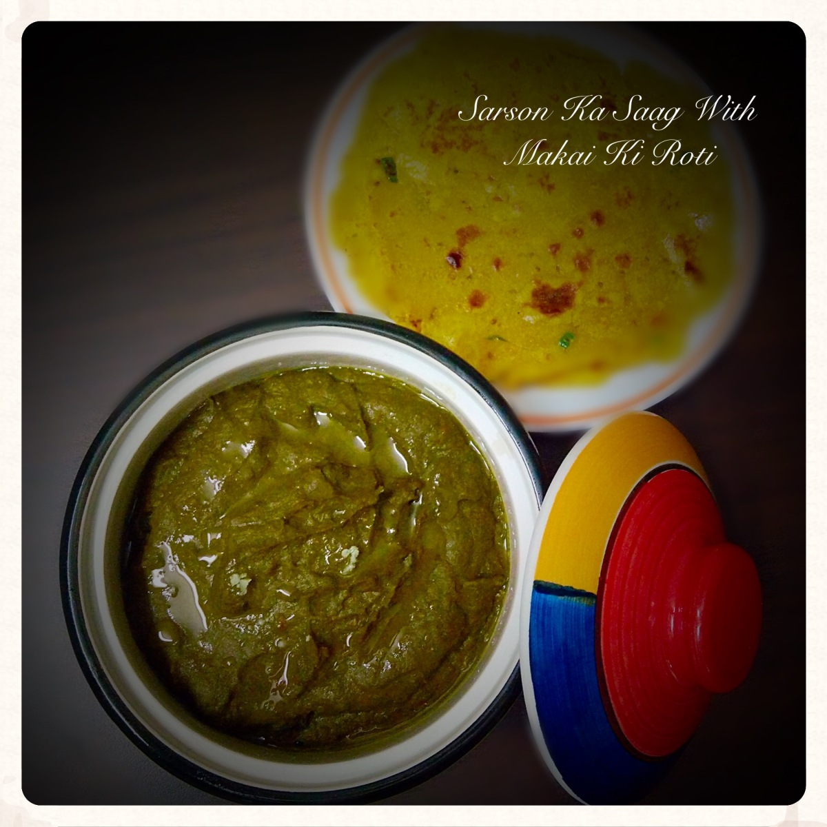 Sarson Ka Saag With Makai Ki Roti Recipe